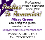 Parties to Remember. Professional party planning since 1986. 775-815-3951